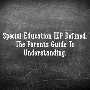 Special Education IEP Defined   Special Education Resource