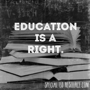 Education Is A Right | Special Education Resource