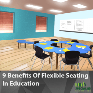 9 Benefits Of Flexible Seating In Education