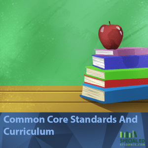 Common Core Standards And Curriculum