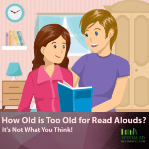 How Old is Too Old for Read Alouds