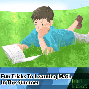 Fun Tricks To Learning Math In The Summer
