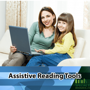 Assistive Reading Tools