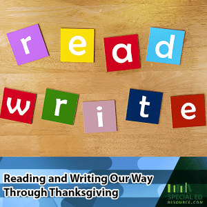Reading And Writing Our Way Through Thanksgiving