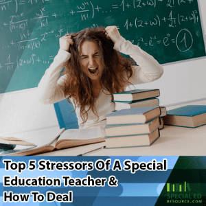 Teacher sitting at her desk with a pile of work to do pulling out her hair with text overlay Top 5 Stressors of a Special Education Teacher & How to Deal